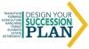 Design Your Succession Plan - Session 1