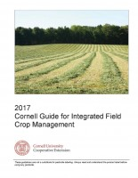 2017 Cornell Guide for Integrated Field Crop Management Now Available